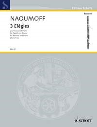 Naoumoff: Three Elégies for Bassoon published by Schott