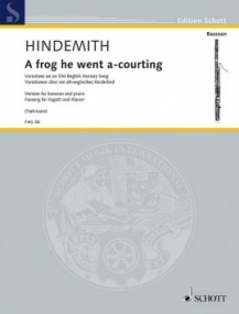Hindemith: A frog he went a-courting for Bassoon published by Schott