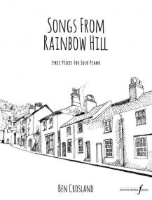 Crosland: Songs from Rainbow Hill for Piano published by Ferrum
