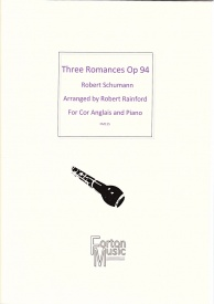 Schumann: Three Romances Op 94 for Cor Anglais & Piano published by Forton