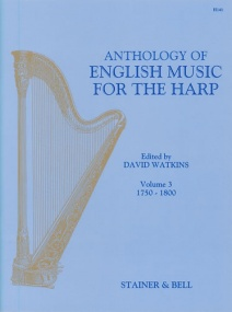 An Anthology of English Music for Harp. Book 3: 1750-1800 published by Stainer and Bell