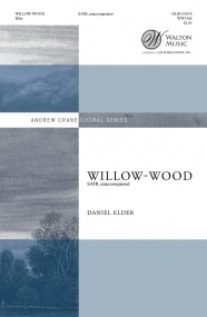 Elder: Willow-Wood SATB published by Walton