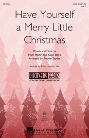 Have Yourself a Merry Little Christmas SSA published by Hal Leonard