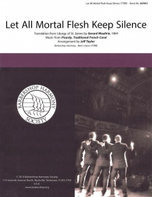 Let All Mortal Flesh Keep Silence TTBB published by Barbershop Harmony Society