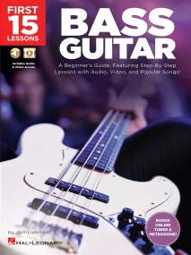 First 15 Lessons: Bass Guitar published by Hal Leonard (Book/Online Audio)