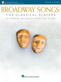 Broadway Songs for Classical Players - Cello published by Hal Leonard (Book/Online Audio)