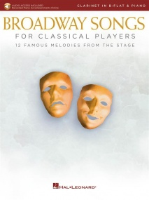 Broadway Songs for Classical Players - Clarinet published by Hal Leonard (Book/Online Audio)