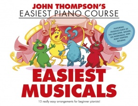 John Thompson's Easiest Piano Course: Easiest Musicals