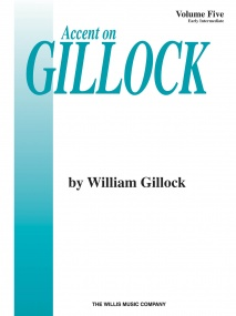 Accent On Gillock Volume 5 for Piano published by Willis