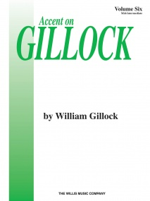 Accent On Gillock Volume 6 for Piano published by Willis