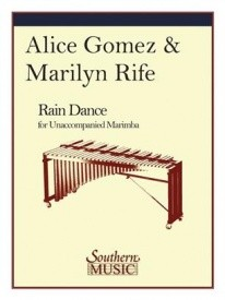Gomez: Rain Dance for Solo Marimba published by Southern Music