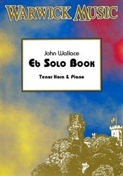 Eb Solo Book for Tenor Horn published by Warwick
