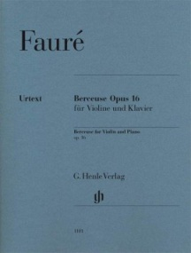 Faure: Berceuse Opus 16 for Violin published by Henle