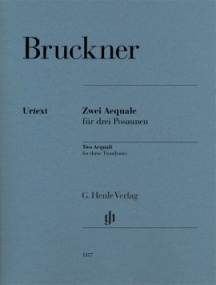 Bruckner: Two Aequali for Trombone Trio published by Henle