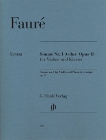Faure: Sonata No. 1 in A Opus 13 for Violin published by Henle