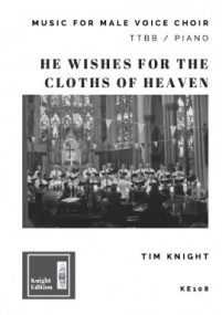 Knight: He Wishes for the Cloths of Heaven TTBB published by Knight