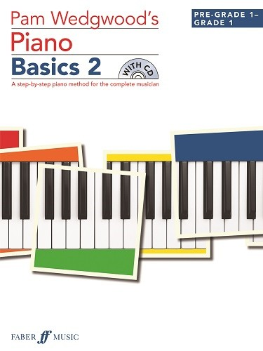 Wedgwood: Piano Basics 2  Book & CD published by Faber