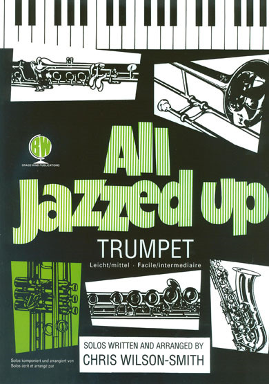 All Jazzed Up for Trumpet published by Brasswind