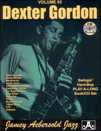 Aebersold 82 Dexter Gordon Book & CD for All Instruments