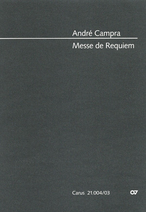 Campra: Messe de Requiem published by Carus - Vocal Score