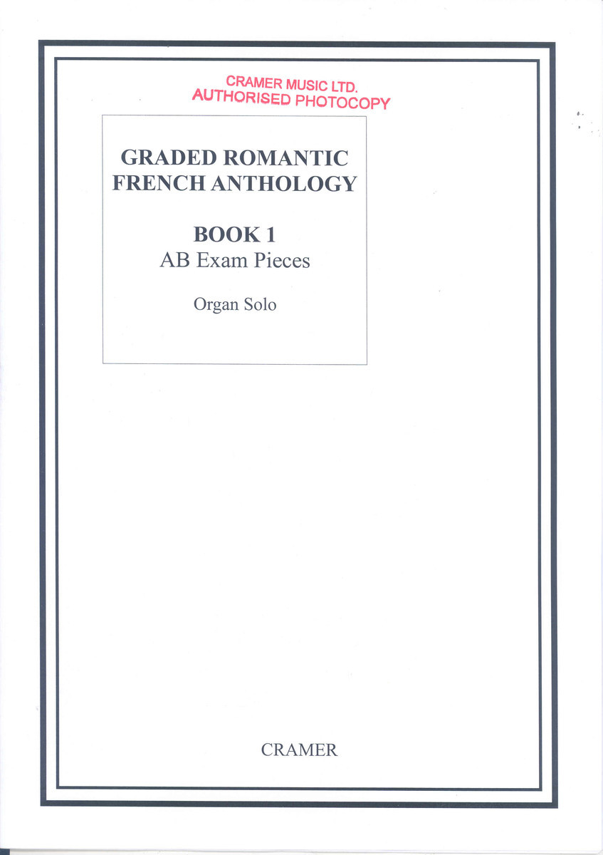 Graded Romantic French Anthology 1 for Organ published by Cramer