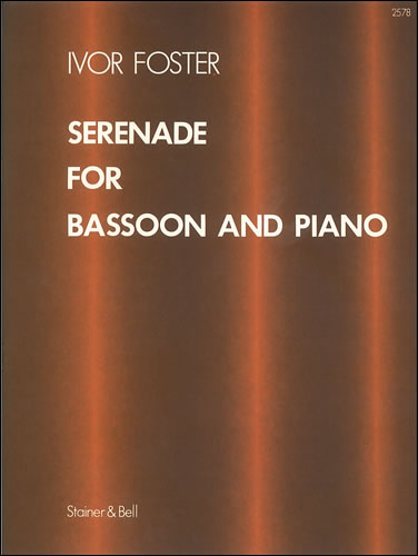 Serenade for Bassoon by Foster published by Stainer & Bell