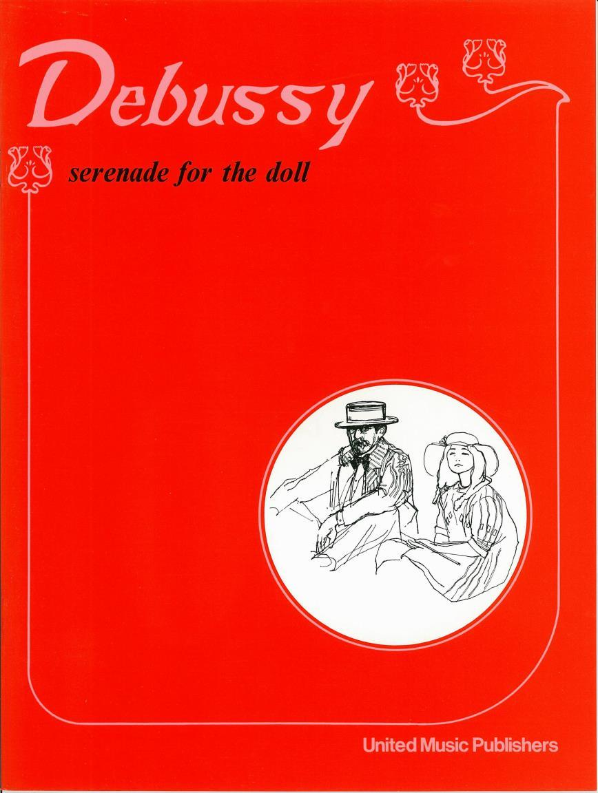 Debussy: Serenade for the Doll for Piano published by UMP