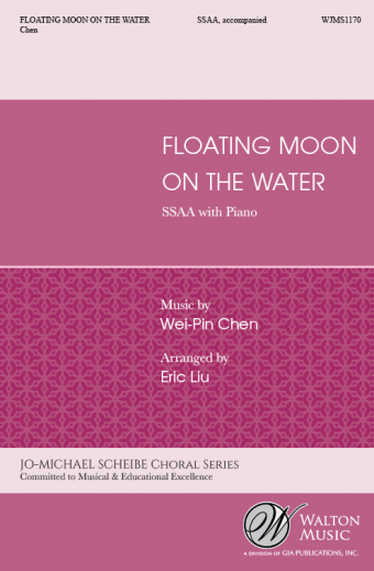 Chen: Floating Moon on the Water SSAA published by Walton