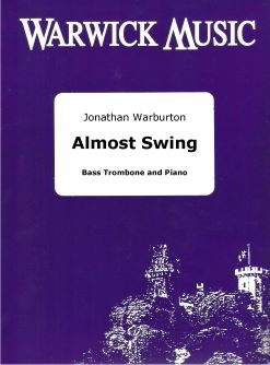 Warburton: Almost Swing for Bass Trombone published by Warwick