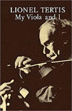 Lionel Tertis : My Viola and I published by Kahn & Averill