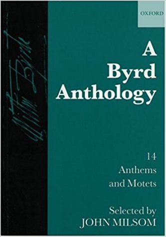 Byrd: A Byrd Anthology published by OUP