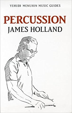 Percussion (Yehudi Menuhin Music Guides) by Holland published by Kahn & Averill