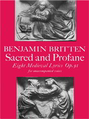 Britten: Sacred and Profane SSATB published by Faber