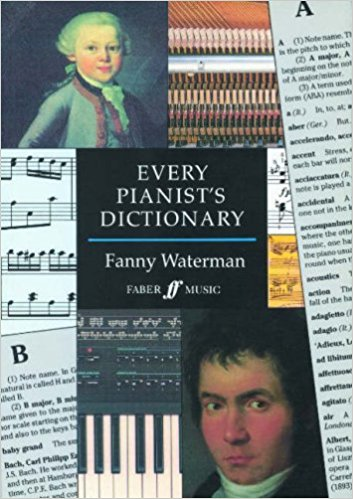 Every Pianist's Dictionary by Waterman published by Faber