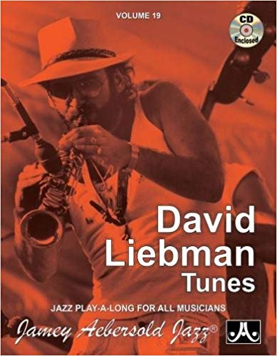 Aebersold 19 David Liebman Book & CD for All Instruments