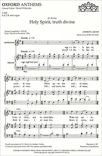 Carter: Holy Spirit, truth divine SATB published by OUP