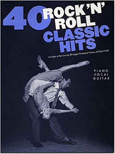 40 Rock N Roll Classic Hits PVG Published By Hal Leonard