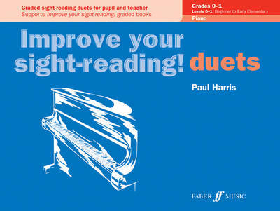 Improve Your Sight Reading Duets Grades 0 - 1 by Harris for Piano published by Faber