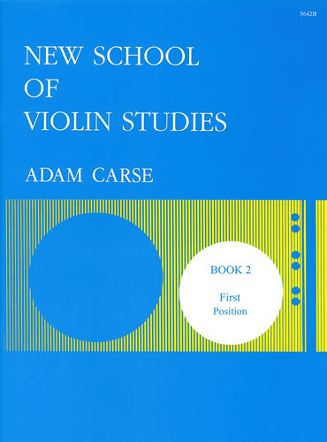 Carse: New School of Violin Studies Book 2 (First Position) published by Stainer and Bell