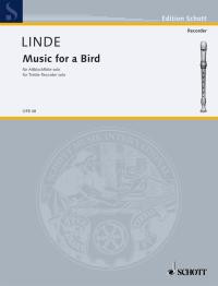 Linde: Music for a Bird for Treble Recorder published by Schott