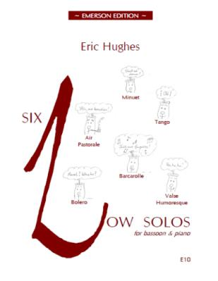 6 Low Solos by Hughes for Bassoon published by Emerson