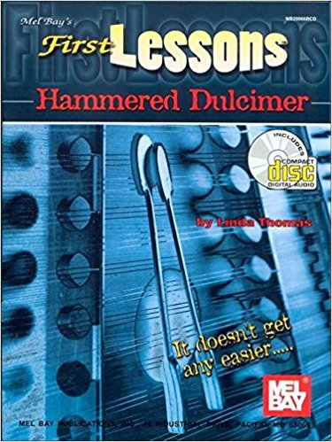 First Lessons for Hammered Dulcimer Book & CD published by Mel Bay