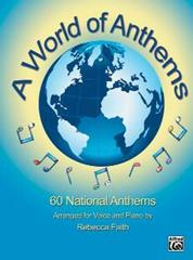 A World of Anthems for Voice & Piano published by Alfred