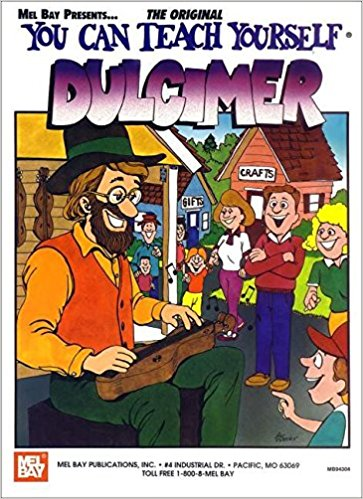 You Can Teach Yourself Dulcimer published by Mel Bay