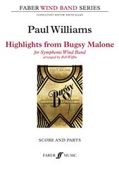 Highlights from Bugsy Malone for Windband published by Faber