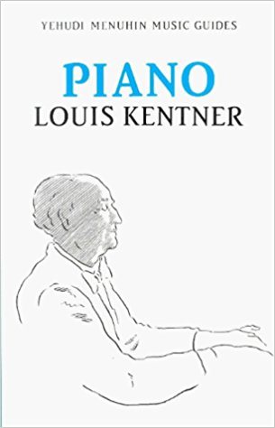 Piano (Yehudi Menuhin Music Guides) by Kentner published by Kahn & Averill