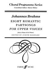 Brahms: Eight Romantic Partsongs SSAA published by Faber