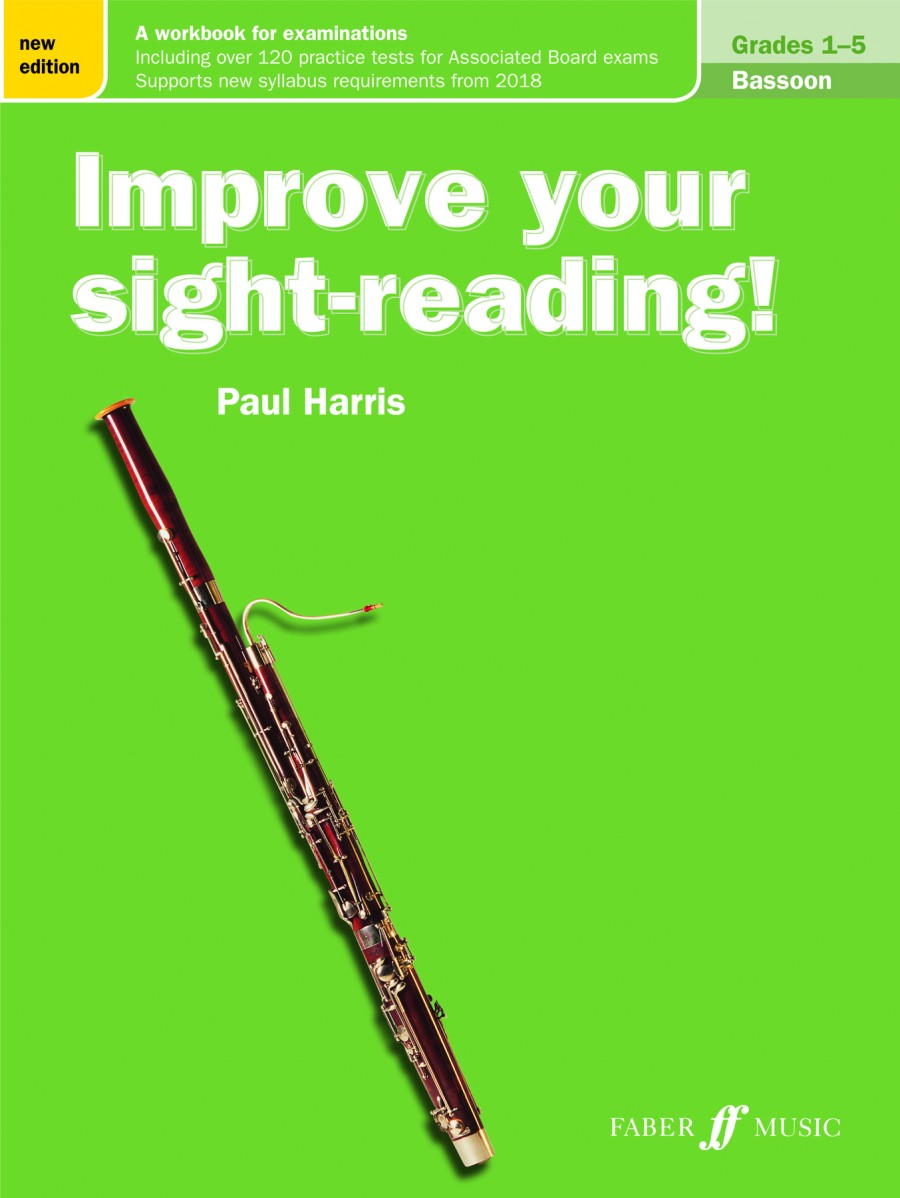 Harris: Improve Your Sight Reading Grade 1 - 5 for Bassoon published by Faber