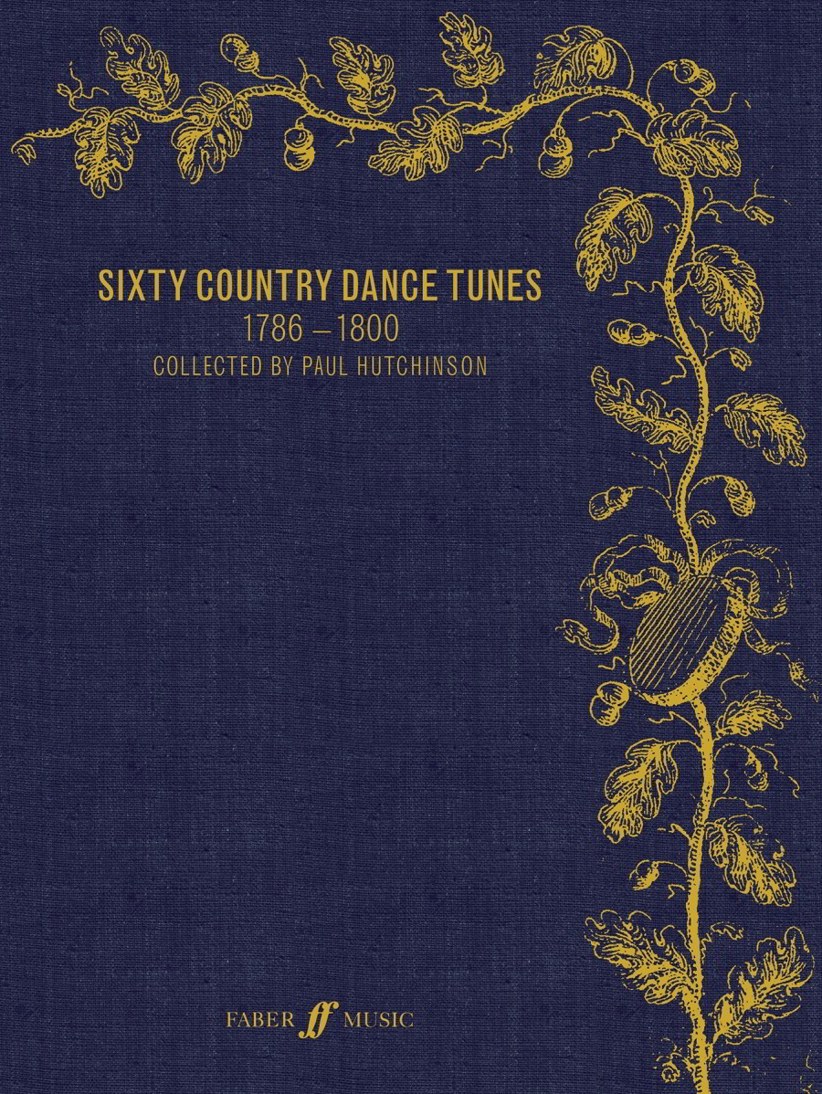 Sixty Country Dance Tunes 1786-1800 published by Faber