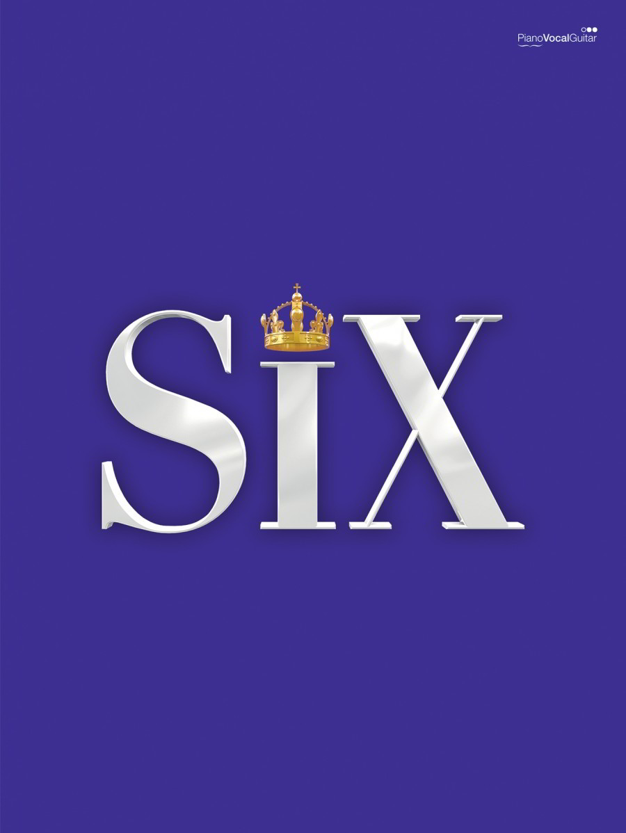 SIX: The Musical Songbook published by Faber